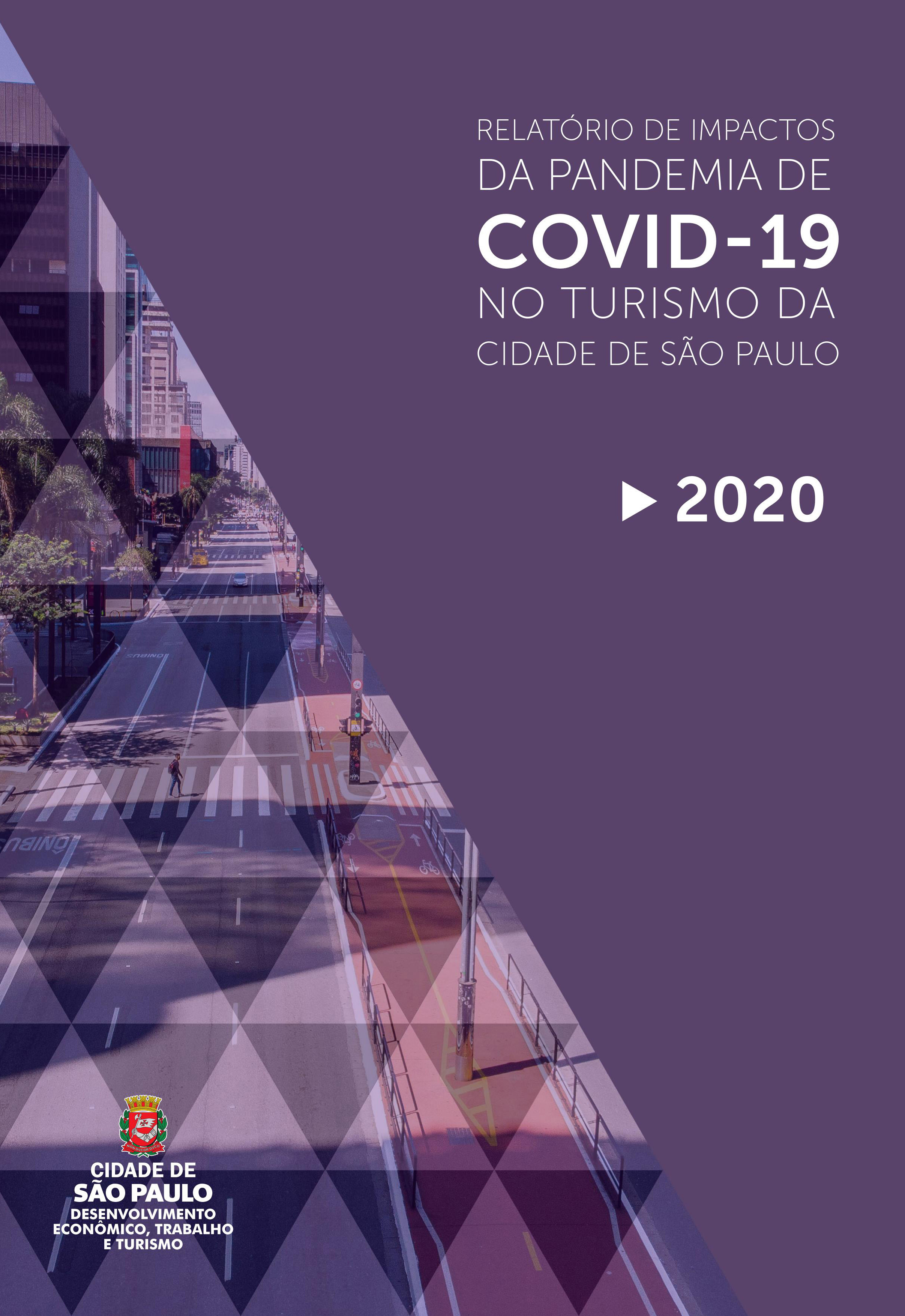 Relatório dos Impactos da Pandemia de Covid-19 no turismo da cidade de São Paulo 2020